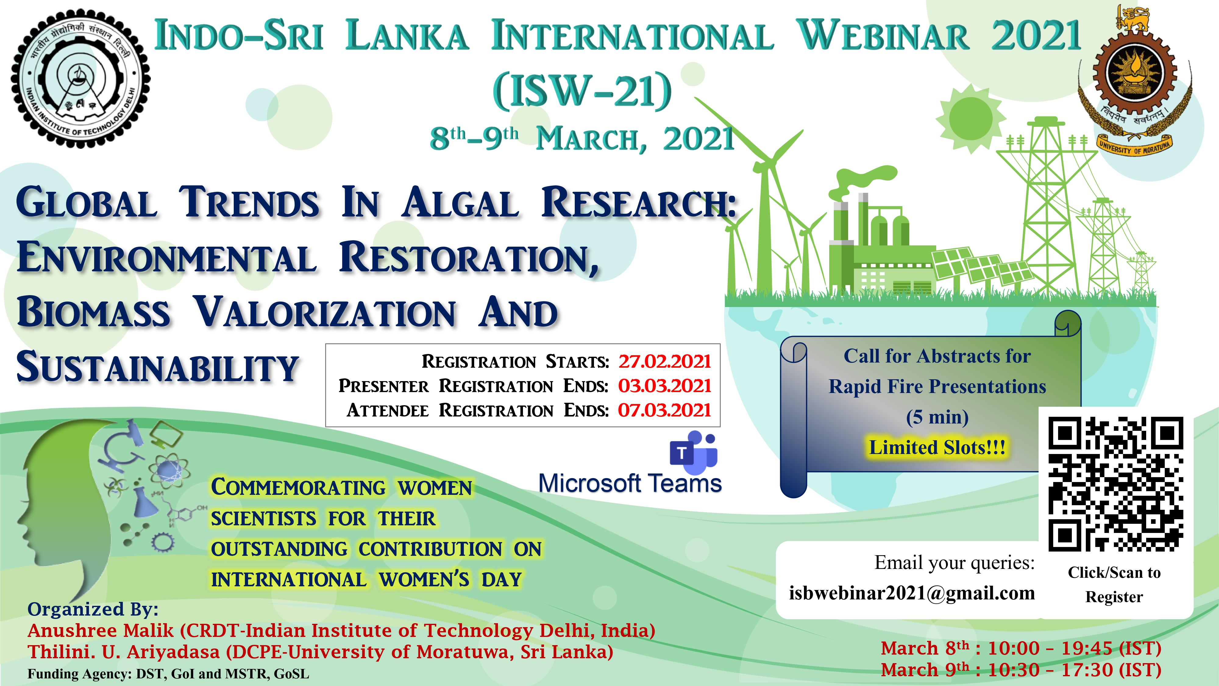 Indo-Sri Lanka International Webinar, 2021 (ISW-21): Global trends in Algal Research: Environmental Restoration, Biomass Valorization and Sustainability