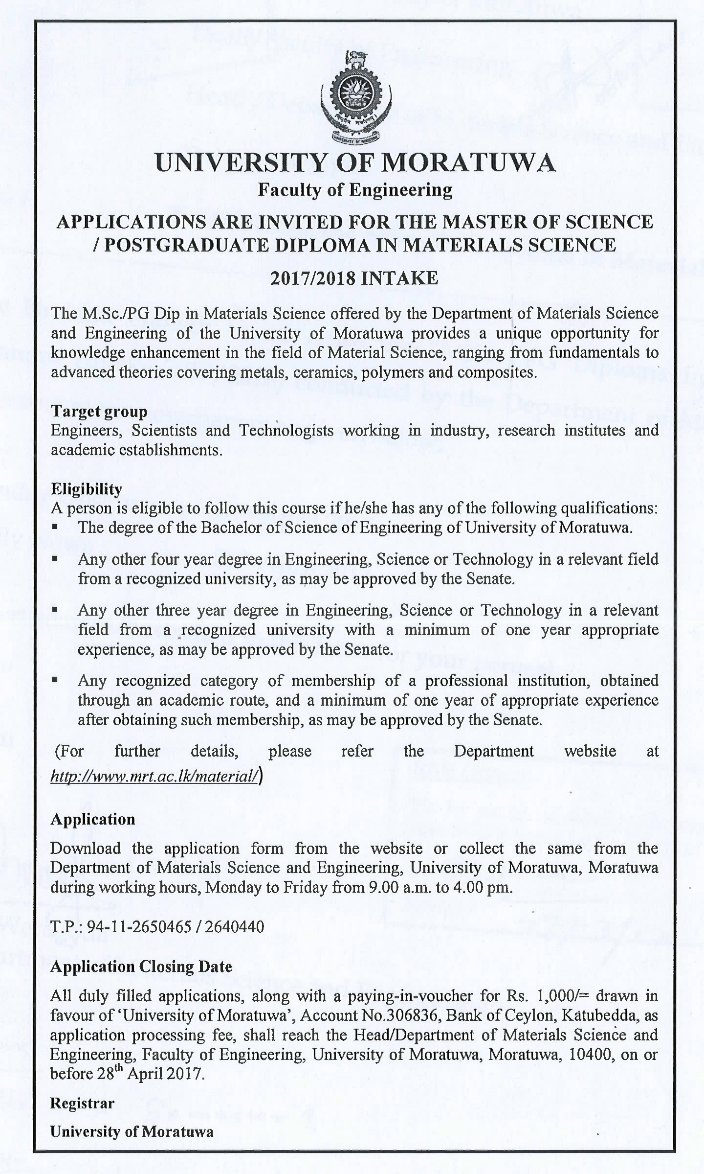 Applications are invited for the Master of Science/ Postgraduate Diploma in Material Science
