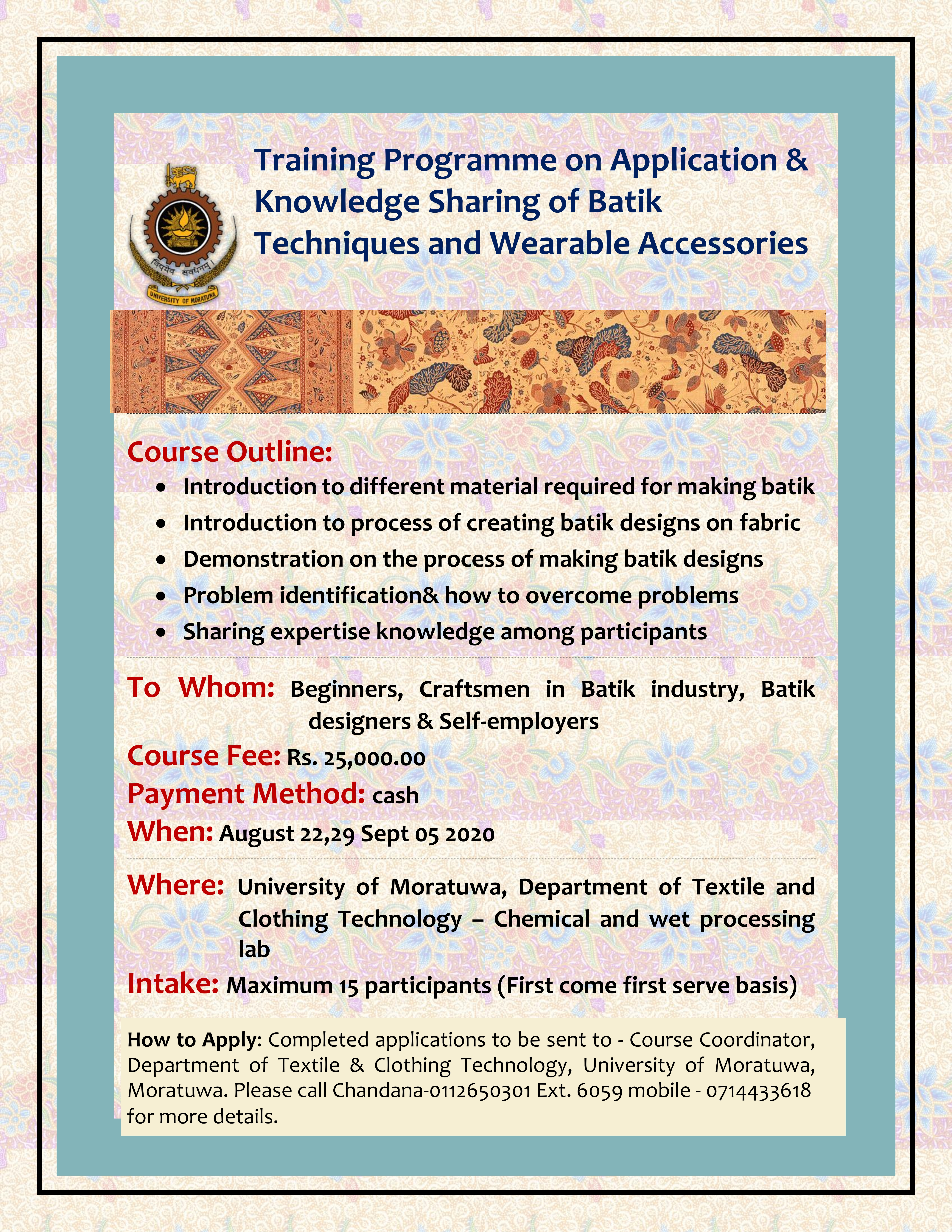 Traning Program on Application & Knowledge Sharing of Batik Techniques and Wearable Accessories