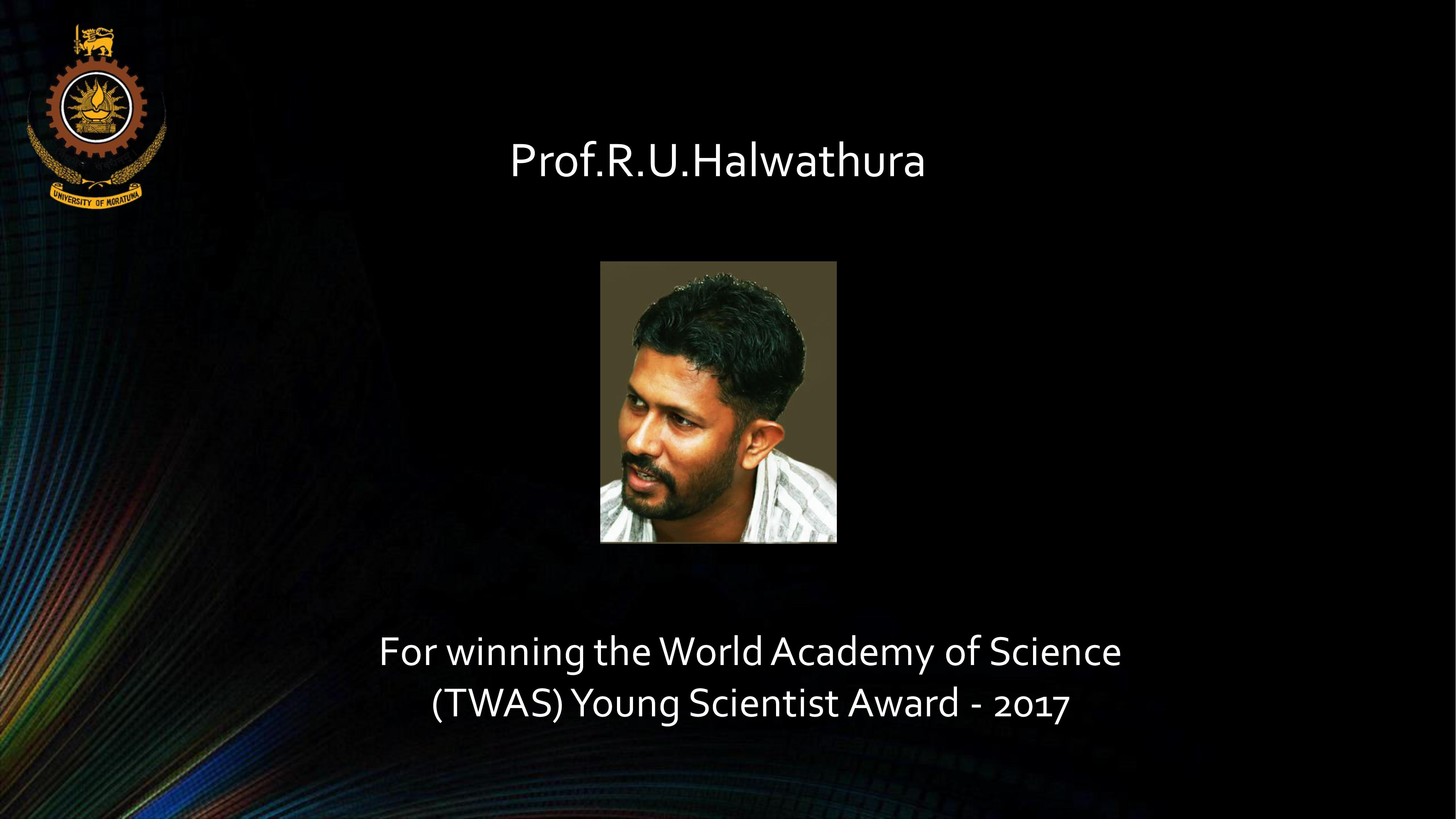 Winner of the World Academy of Science (TWAS) Young Scientist Award 2017