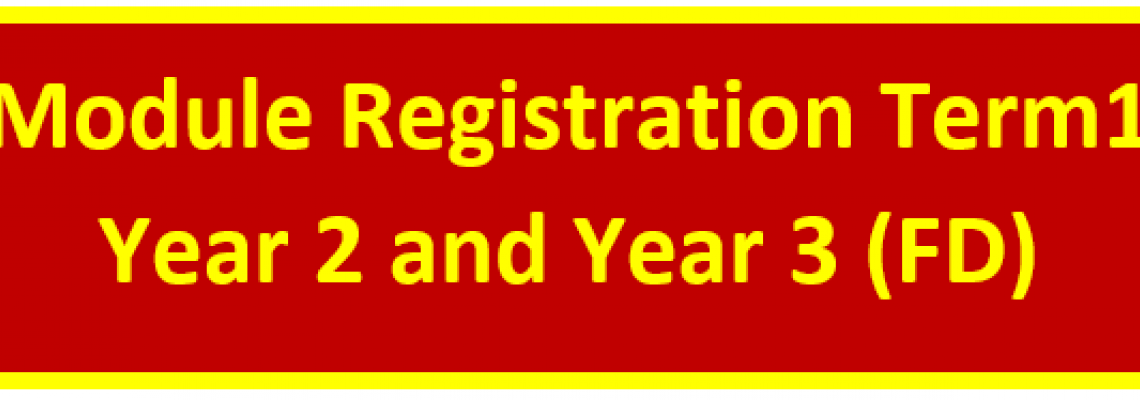 FD Module Registration for Term 1 Year 2 and Year 3