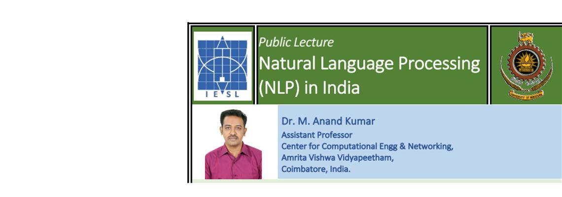 Public Lecture on Natural Language Processing By Dr. Anand Kumar