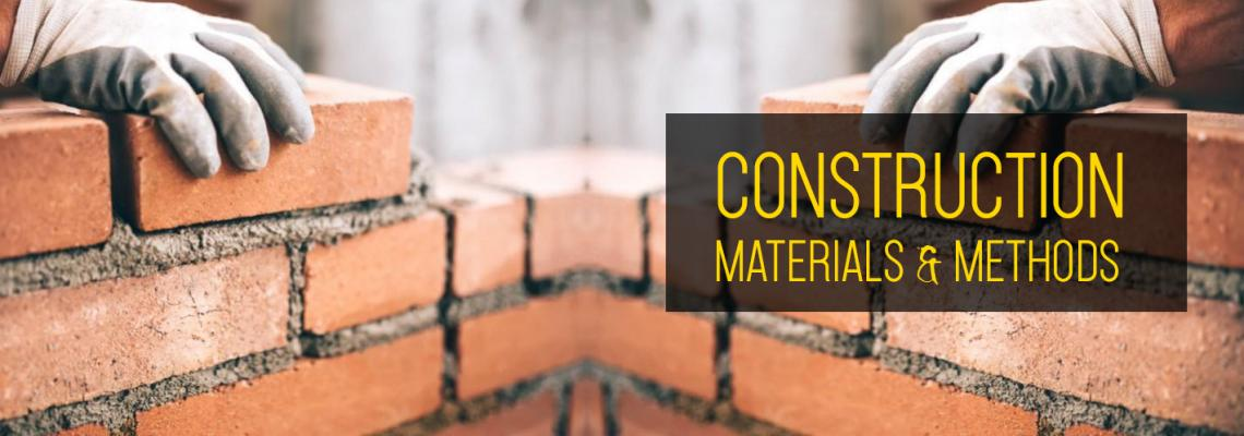 Construction Materials & Methods
