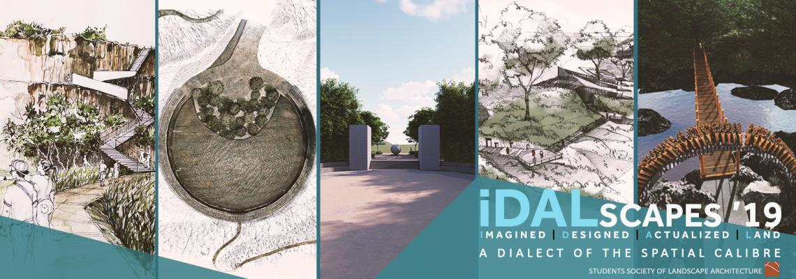 """iDALscapes"" (imagined-Designed-Actualised-Landscapes) the Honours Degree of Bachelor of Landscape Architecture  graduate exhibition will showcase the final design projects of students, especially those of the final year Comprehensive Design Project (CDP)."
